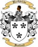 Barthwicke Family Coat of Arms from Scotland