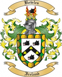Bowles Family Crest from Ireland
