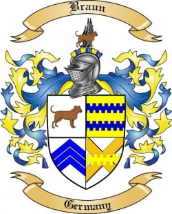 Braun Family Crest From Germany By The Tree Maker