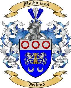 Mulholland Family Coat of Arms from Ireland