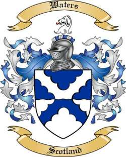 Waters Family Crest From Scotland By The Tree Maker