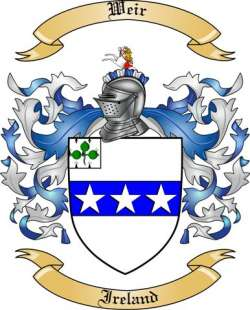 Weir Family Coat of Arms from Ireland